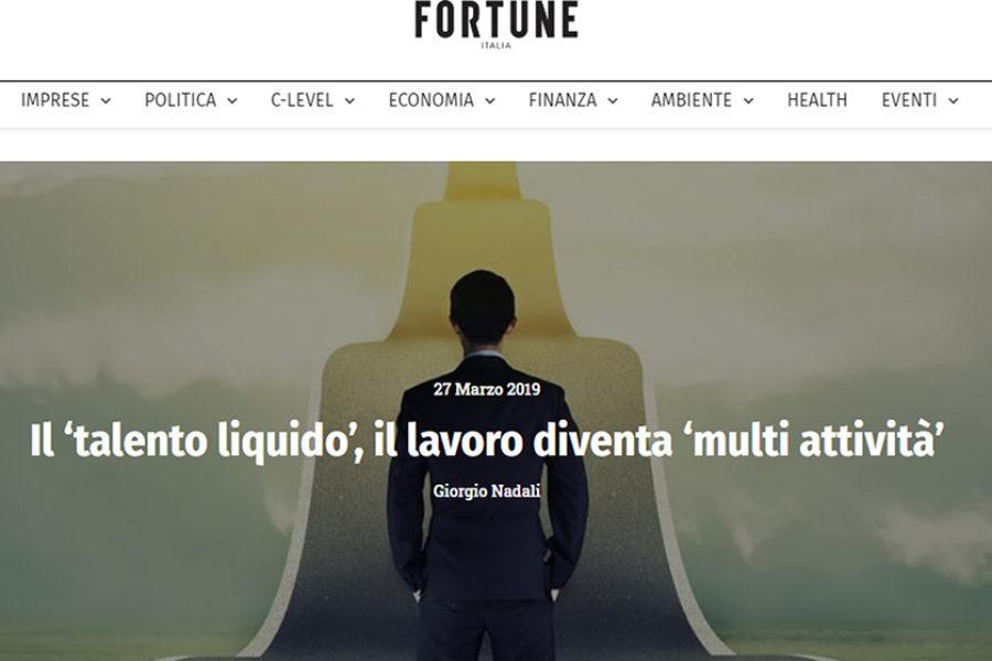 Fortune.it – Talento líquido, el trabajo se vuelve multiactividad – Entrevista